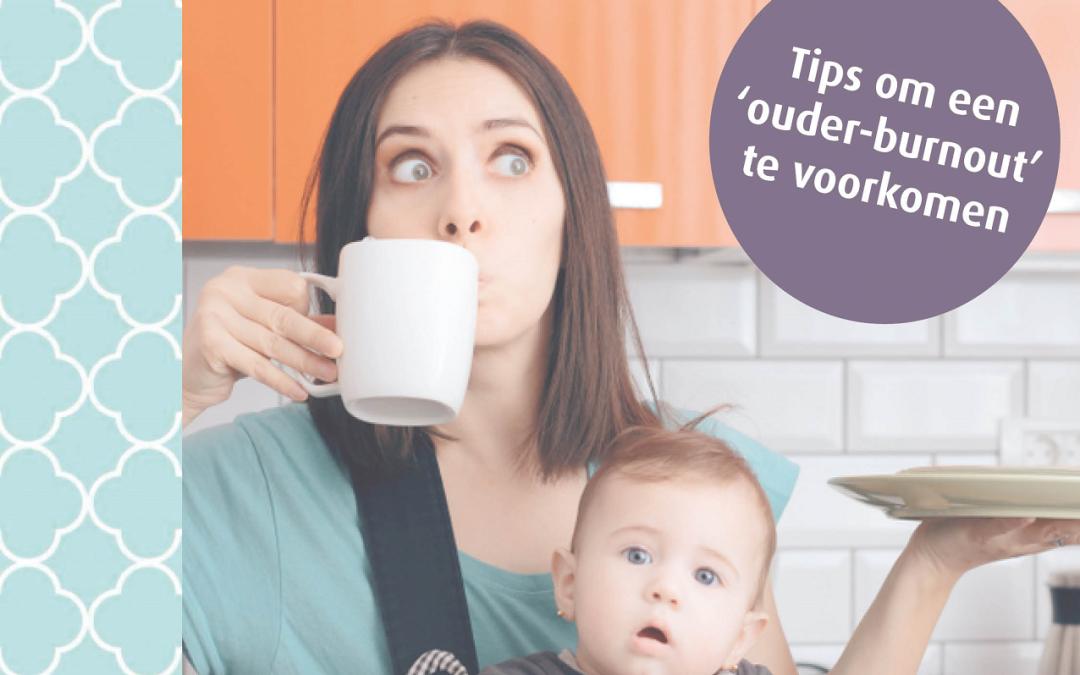 Tips om een 'ouder-burnout' te voorkomen